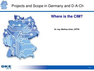 Projects and Scope in Germany and D-A-Ch