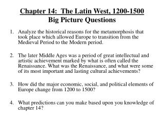 Chapter 14:  The Latin West, 1200-1500 Big Picture Questions