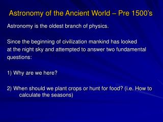 Astronomy of the Ancient World � Pre 1500�s