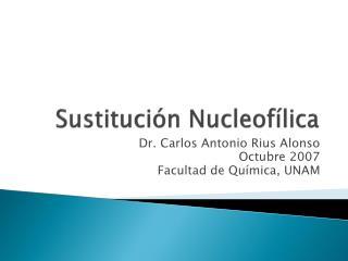 Sustituci n Nucleof lica