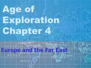 Age of Exploration Chapter 4
