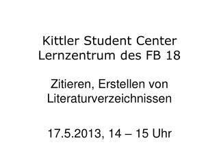 Kittler Student Center Lernzentrum des FB 18
