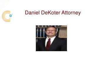Daniel DeKoter Is An Alumnus Of University Of Iowa Law School