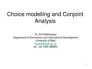 Choice modelling and Conjoint Analysis