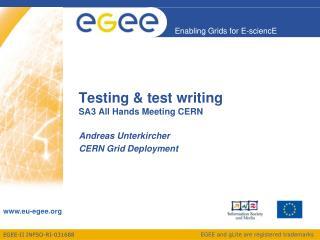 Testing & test writing SA3 All Hands Meeting CERN