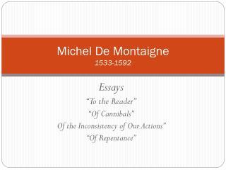 Michel De Montaigne 1533-1592