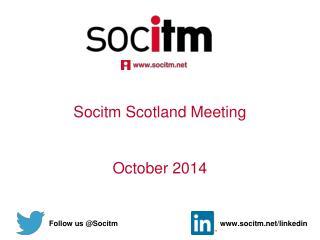 Socitm Scotland Meeting October 2014