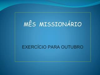 MÊS  MISSIONÁRIO EXERCÍCIO PARA OUTUBRO
