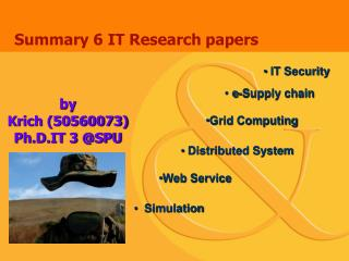 Summary 6 IT Research papers