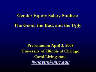 Gender Equity Salary Studies: The Good, the Bad, and the Ugly