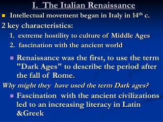 I.  The Italian Renaissance