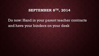 September 8 th , 2014