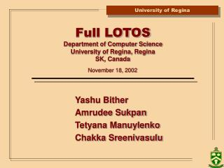 Full LOTOS Department of Computer Science University of Regina, Regina SK, Canada