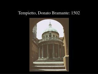 Tempietto, Donato Bramante: 1502