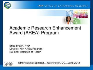 Academic Research Enhancement Award (AREA) Program