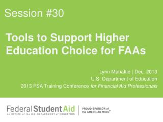 Tools to Support Higher Education Choice for FAAs