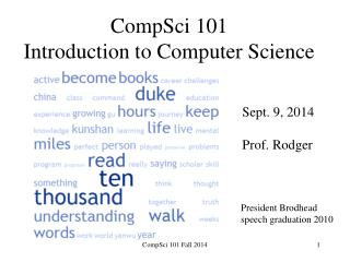 CompSci  101 Introduction to Computer Science