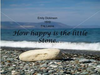 How happy is the little Stone…