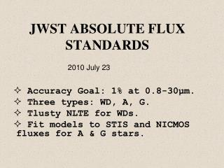 JWST ABSOLUTE FLUX STANDARDS