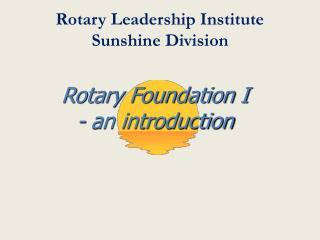 Rotary Leadership Institute  Sunshine Division