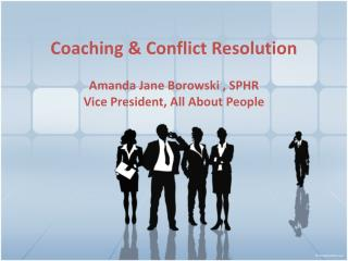 Coaching & Conflict Resolution
