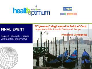 Il  governo  degli esami in Point of Care. L esperienza della Azienda Sanitaria di Rovigo
