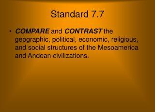 Standard 7.7