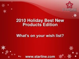 2010 Holiday Best New Products Edition