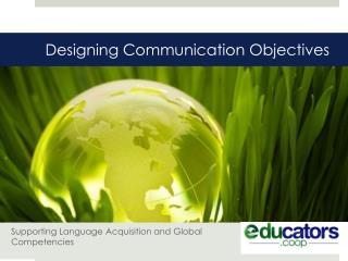 Designing Communication Objectives