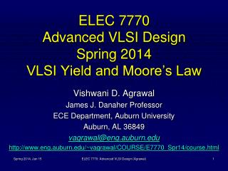 ELEC 7770 Advanced VLSI Design Spring 2014 VLSI Yield and Moore�s Law