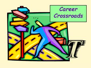 Career Crossroads