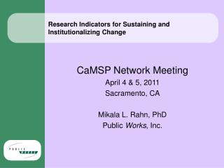 Research Indicators for Sustaining and Institutionalizing Change