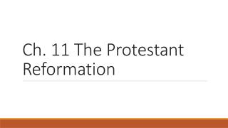 Ch. 11 The Protestant Reformation