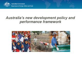 Australia�s new development policy and performance framework