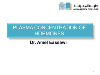 PLASMA CONCENTRATION OF  HORMONES