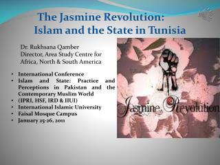 The Jasmine Revolution:        Islam and the State in Tunisia
