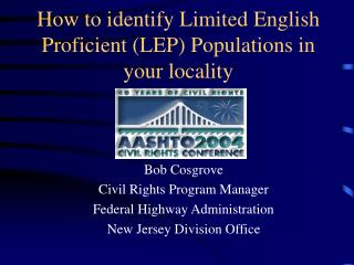 How to identify Limited English Proficient (LEP) Populations in your locality