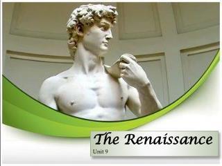 The Renaissance Unit 9