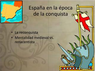 España en la época  de la conquista