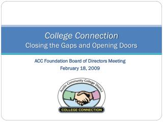 College Connection  Closing the Gaps and Opening Doors