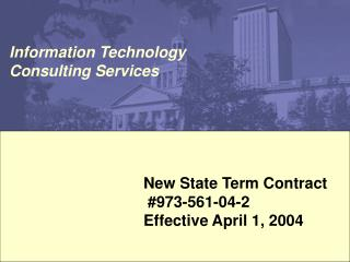 New State Term Contract  #973-561-04-2 Effective April 1, 2004