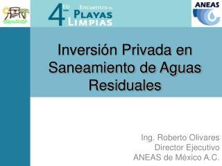 Inversión Privada en Saneamiento de Aguas Residuales