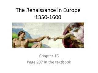 The Renaissance in Europe 1350-1600