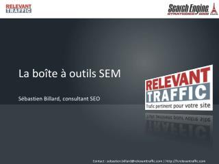 La boîte à outils SEM Sébastien Billard, consultant SEO