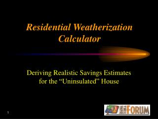 Residential Weatherization Calculator