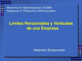 Maestr�a en Agronegocios UCEMA Negocios II: Productos Diferenciados