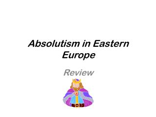 Absolutism in Eastern Europe