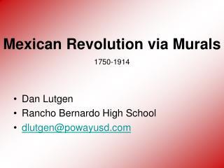 Dan Lutgen Rancho Bernardo High School dlutgen@powayusd