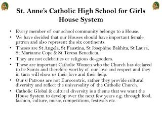 St.  Anne's Catholic High School for Girls  House System