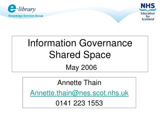 Information Governance Shared Space May 2006